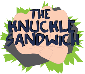 The Knuckle Sandwich